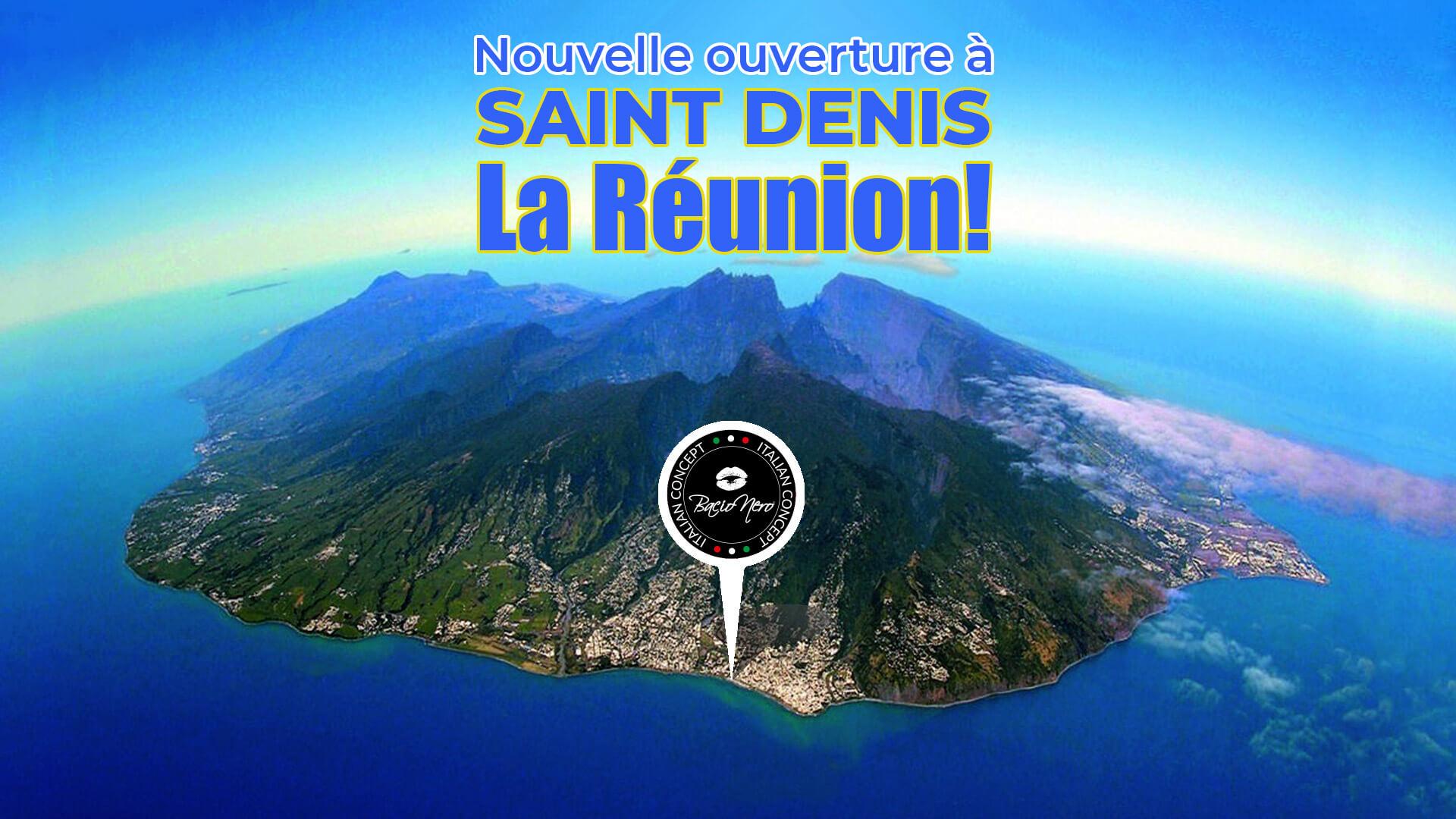 Nouvelle Ouverture à Saint Denis La Réunion